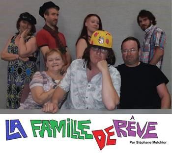Pièce de théâtre La Famille de Rêve
